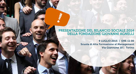 Torino, 9 luglio: presentazione del Bilancio Sociale 2014 della Fondazione Agnelli